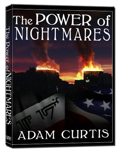 The Power of Nightmares (ADAM CURTIS)