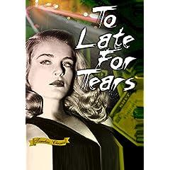 Too Late For Tears (1949) [Enhanced]