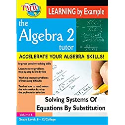 Solving Systems of Equations by Substitution