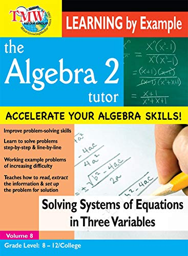 Solving Systems of Equations in Three Variables