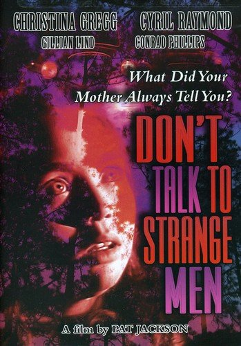 Don't Talk to Strange Men