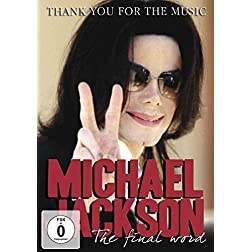 Jackson Michael-Thank You for the Music-Final Word