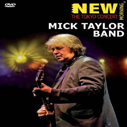 Mick Taylor Band - The Tokyo Concert