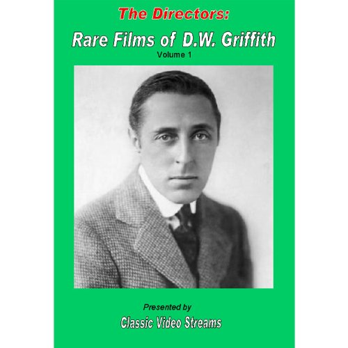 The Directors: Rare Films Of D.W. Griffith As Director Vol. 1