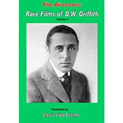 The Directors: Rare Films Of D.W. Griffith As Director Vol. 4