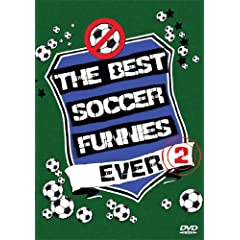 The Best Soccer Funnies Ever 2