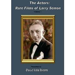 The Actors: Rare Films Of Larry Semon Vol.1
