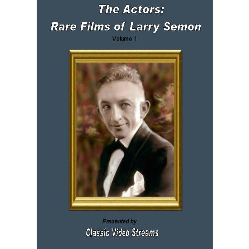 The Actors: Rare Films Of Larry Semon Vol.1