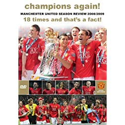 Champions Again! Manchester United Season Review 2008/2009