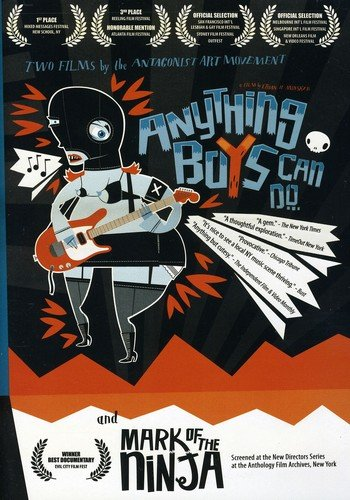 Anything Boys Can Do/Mark of The Ninja