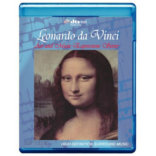 Leonardo da Vinci: Art and Music Expressions Series [5.1 DTS-HD Master Audio/Video Disc] [Blu-ray]