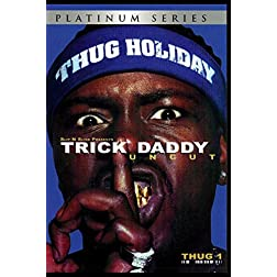 Trick Daddy:Uncut