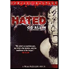 GG Allin & The Murder Junkies, Hated - Special Edition