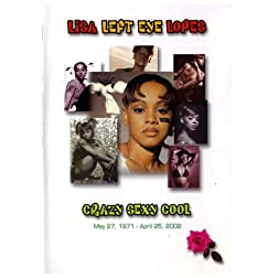 Lisa Left Eye Lopes Crazy Sexy Cool