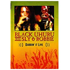 Black UHURU with Sly & Robbie Dubbin' It Live