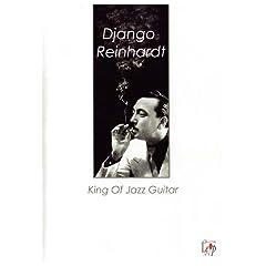 Django Reinhardt King Of Jazz Guitar