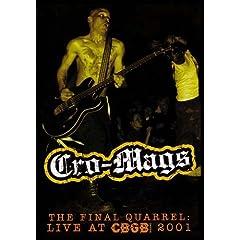 Cro-Mags - The Final Quarrel: Live At CBGB 2001