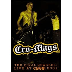 Cro-Mags - The Final Quarrel: Live At CBGB 2001