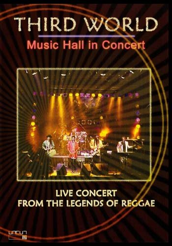Third World Music Hall in Concert - Live Concert From The Legends of Reggae