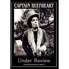 Captain Beefheart Under Review