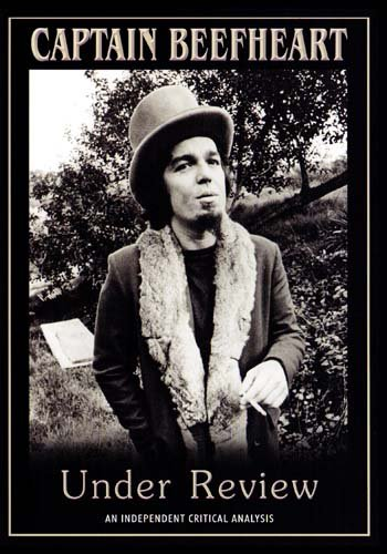 Captain Beefheart Under Review