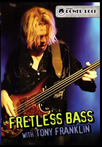 Fretless Bass with Tony Franklin