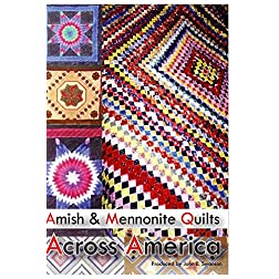 Amish & Mennonite Quilts Across America