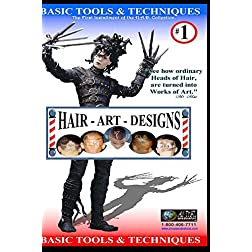 Hair Art Designs: Basic Tools & Techniques