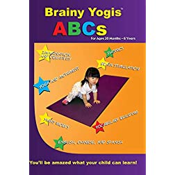 Brainy Yogis:  ABCs for 20 months to 6 years
