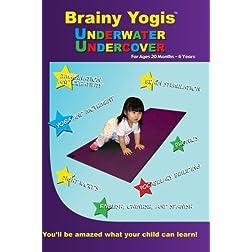 Brainy Yogis: Undercover Underwater