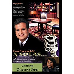 &quot;A Solas...&quot; Gustavo Lima, cantante