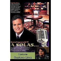 """""""A Solas..."""" Gustavo Lima, cantante"""