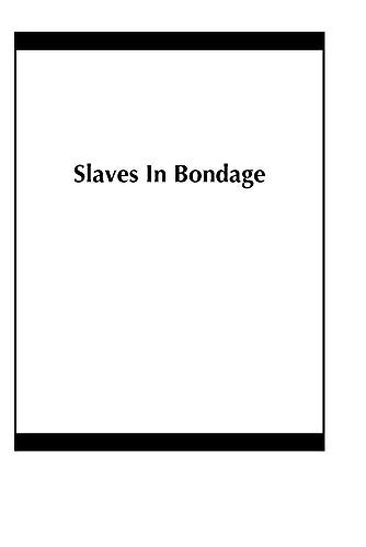 Slaves In Bondage