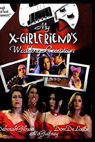 X-Girlfriend's Wedding Reception