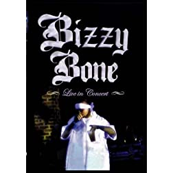 Bizzy Bone:  Live in Concert