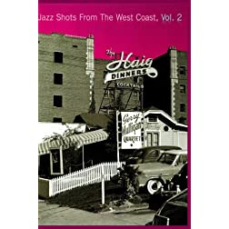 Jazz Shots From The West Coast, Vol. 2