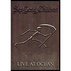 Sex Gang Children: Live at Ocean