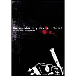 The Murder City Devils: The End