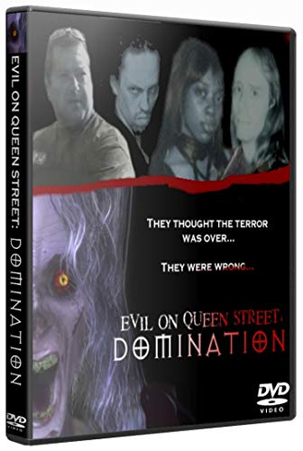 Evil On Queen Street: Domination
