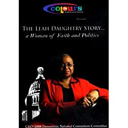 The Leah Daughtry Story: A Woman of Faith and Politics
