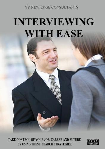 INTERVIEWING WITH EASE