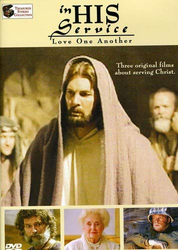 In His Service-Love One Another