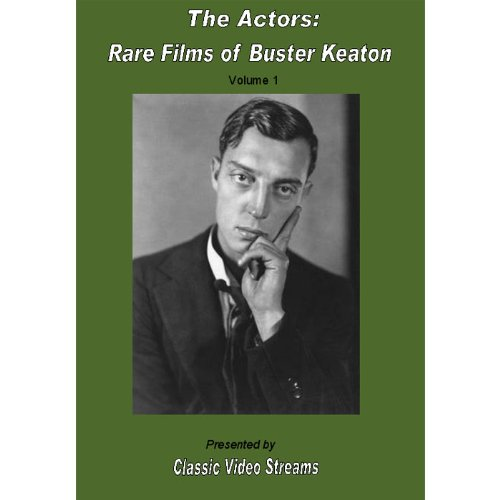 The Actors: Rare Films Of Buster Keaton Vol.1