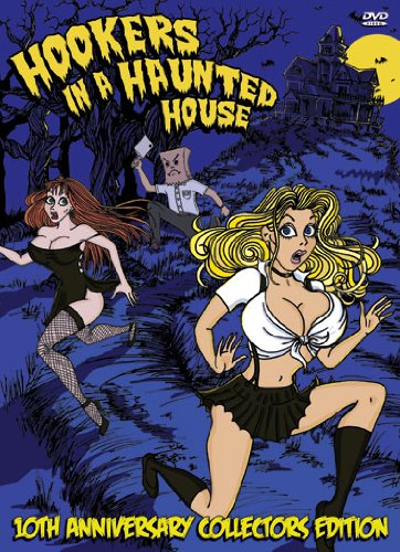 Hookers In A Haunted House 10th Annivsary Collectors Edition