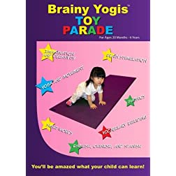 Brainy Yogis: Toy Parade