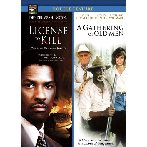 License to Kill/A Gathering of Old Men