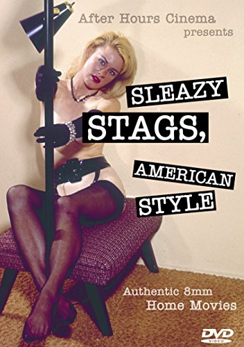 Sleazy Stags, American Style