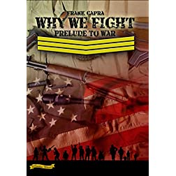 Why We Fight: Prelude to War (1943) [Enhanced]