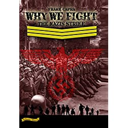 Why We Fight: The Nazi Strike (1943) [Enhanced]