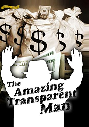 The Amazing Transparent Man (1960) [Enhanced]